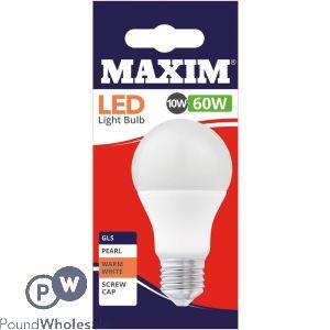 MAXIM LED LIGHT BULB 10W=60W GLS PEARL WARM WHITE EDISON SCREW